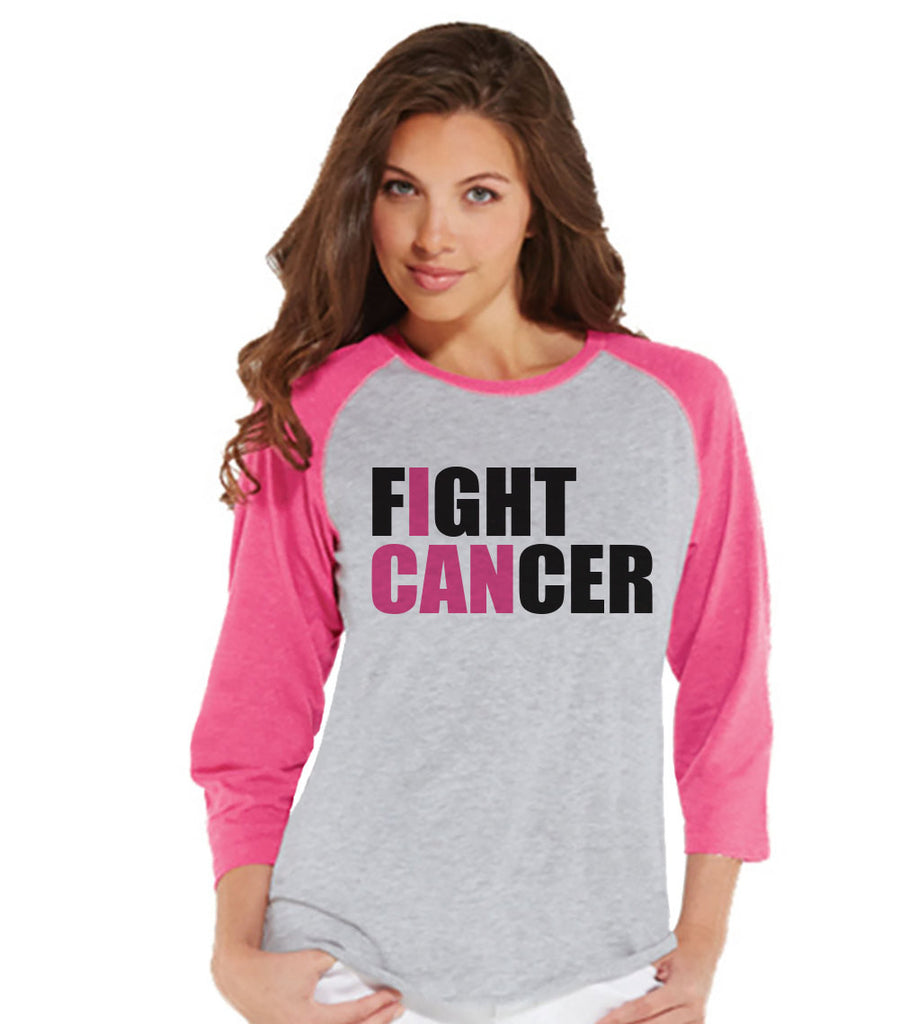 Women's I Can Fight Cancer Shirt - Cancer Awareness Shirt - Pink Raglan Shirt - Women's Baseball Tee - Cancer Support Top - Running Shirt - 7 ate 9 Apparel