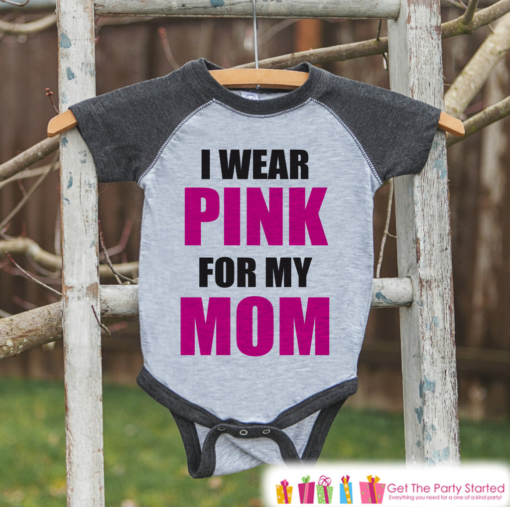 Kid's Cancer Awareness Outfit - I Wear Pink For My Mom Onepiece or Tshirt - Grey Raglan for Baby, Toddler, Youth - Fight Cancer Outfit