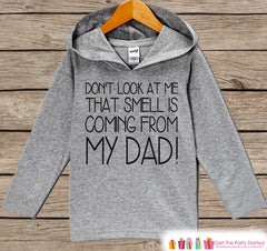 Kids Fathers Day Hoodie - Grey Kids Hoodie - That Smell Is My Dad! - Funny Toddler Happy Fathers Day Outfit - Novelty Fathers Day Gift Boys