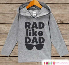 Boys Fathers Day Hoodie - Grey Kids Hoodie - Rad Like Dad - Toddler Boy's Happy Fathers Day Outfit - Novelty Fathers Day Gift - Baby Boys