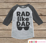 Boys Father's Day Outfit - Grey Raglan Shirt - Rad Like Dad - Happy Fathers Day Gift, Baby Boys Onepiece or Shirt - Toddler Infant - Mini Me