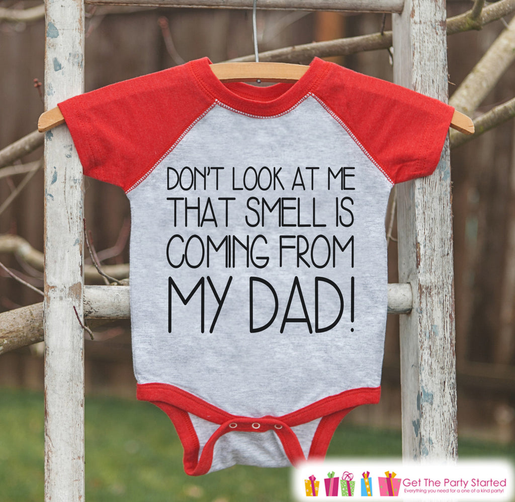 Funny Boys Father's Day Outfit - Red Raglan Shirt - That Smell Is My Dad - Fathers Day Gift, Baby Boys Onepiece or Shirt - Toddler, Infant