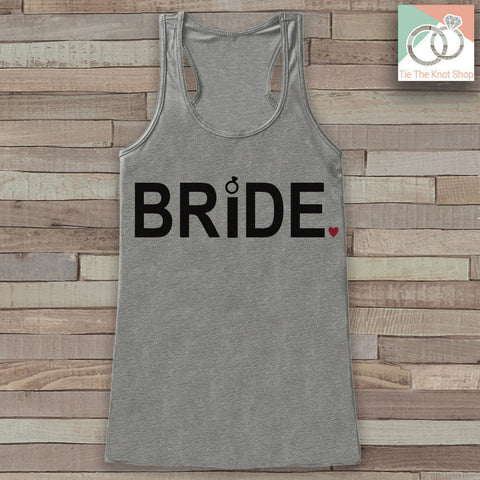 Bride Tank - Bride To Be Tank Top - Wedding Shirt - Simple Bridal Top - Grey Tank Top - Bachelorette Party Top - Bridal Party Outfits - 7 ate 9 Apparel