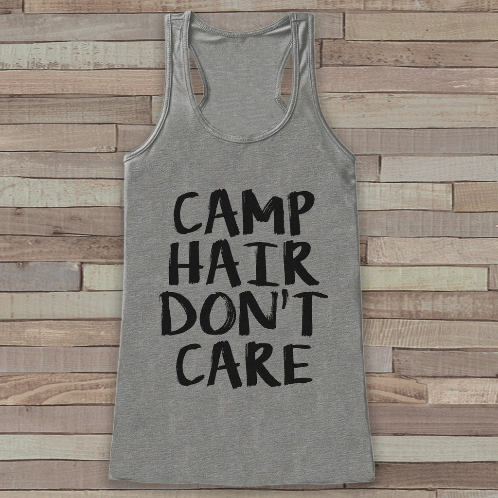 Camp Hair Don't Care - Grey Camping Top - Adventure Tank Top - Campfire Tank Top - Womens Shirt - Outdoors Outfit - Hiking Shirt