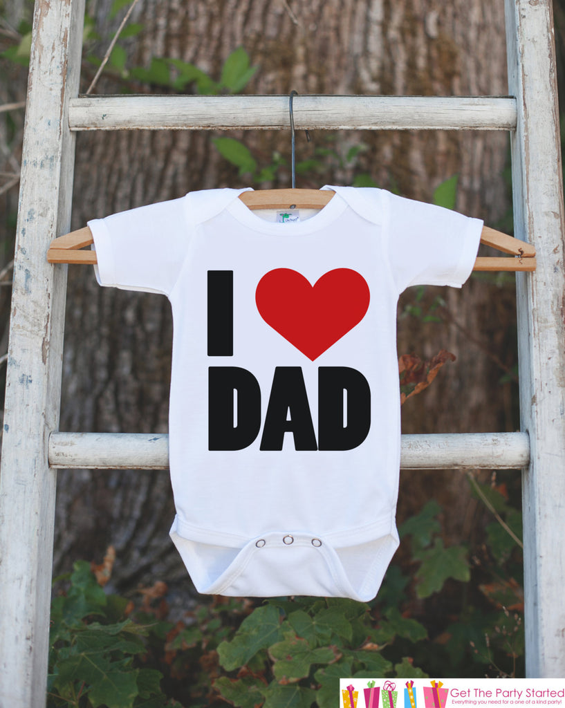 Kids Fathers Day Outfit - I Love Dad Happy 1st Fathers Day Onepiece or Tshirt - Baby Girl or Boy, Toddler, Infant, Newborn, Fathers Day Gift