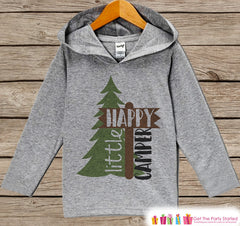Kids Camping Shirt - Happy Little Camper Hoodie - Hiking, Nature, Outdoor Aventure, Camp Shirt - Grey Pullover - Kids Toddler, Infant Hoodie