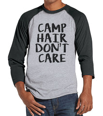 Camping Shirt - Camp Hair Don't Care Shirt - Men's Grey Raglan T-shirt - Camping, Hiking, Outdoors, Mountain, Nature Shirt - Gift for Him