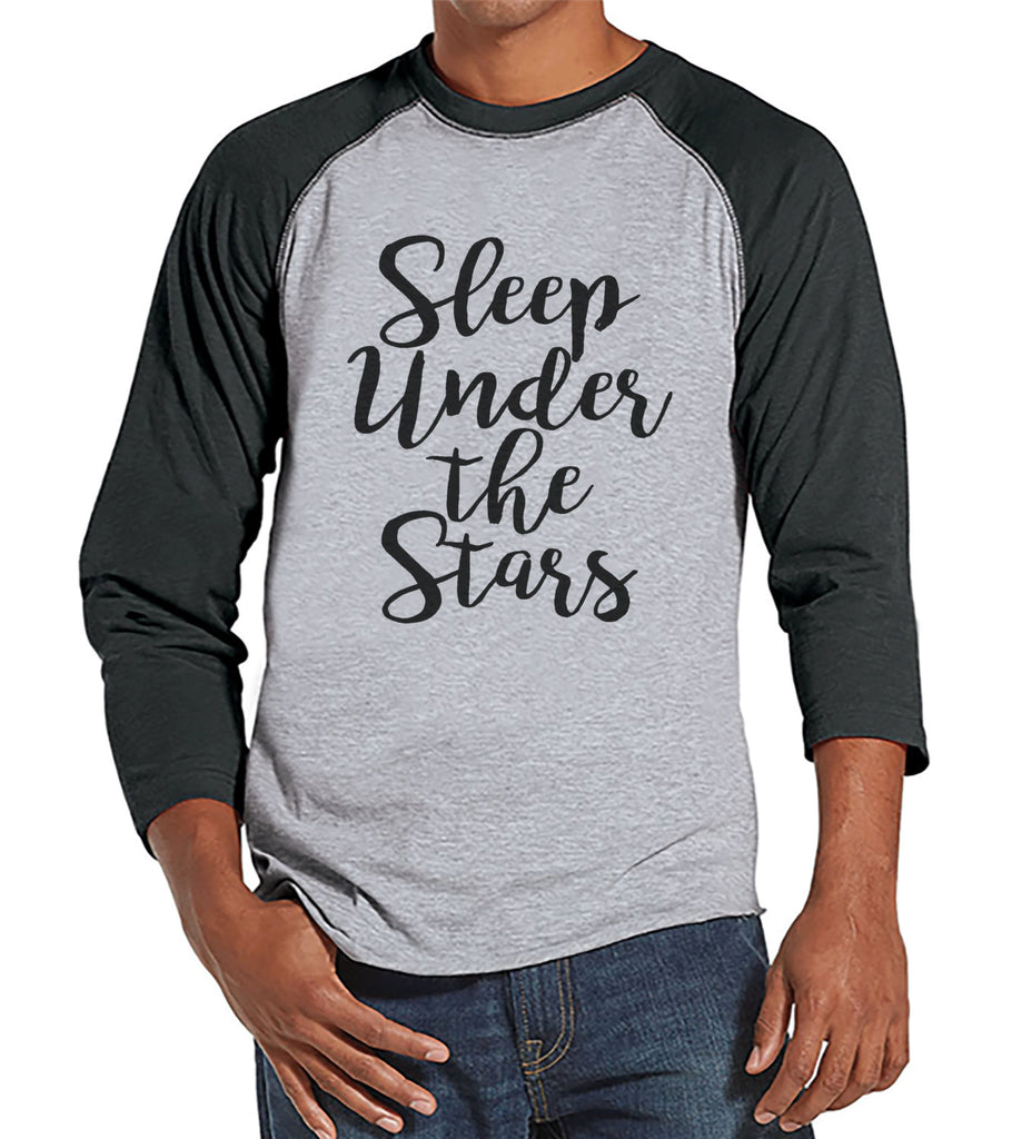 Camping Shirt - Sleep Under The Stars Shirt - Men's Grey Raglan T-shirt - Camping, Hiking, Outdoors, Mountain, Nature Shirt - Gift for Him