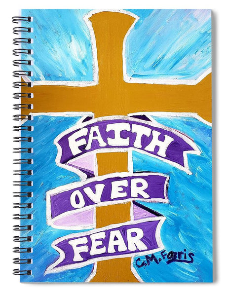 Faith Over Fear Cross  - Spiral Notebook