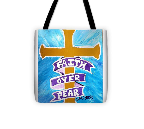 Faith Over Fear Cross  - Tote Bag