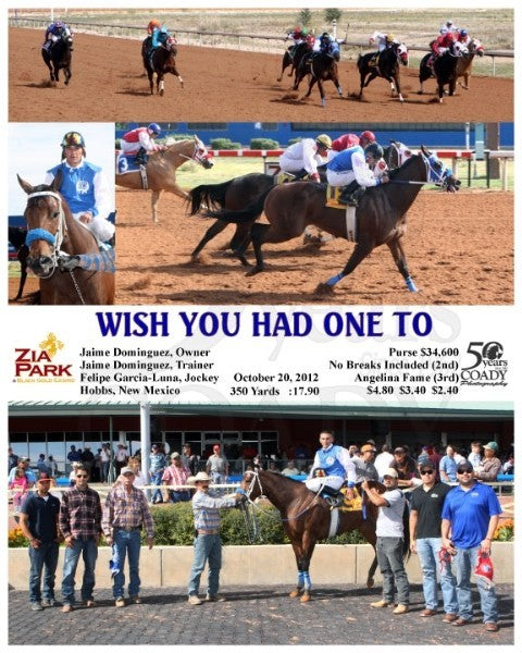 Wish You Had One To - 102012 - Race 05