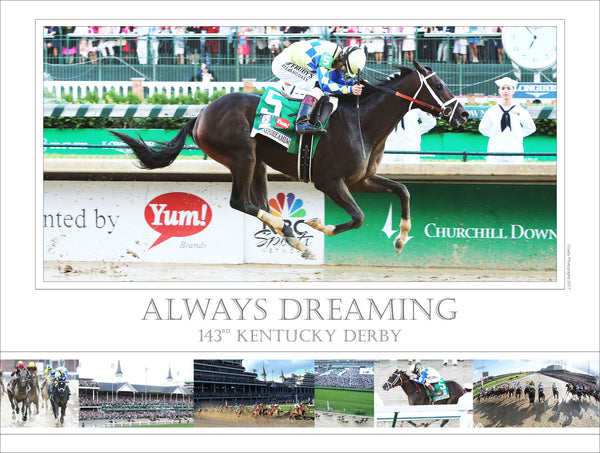 Always Dreaming - 143rd Kentucky Derby - Limited Edition 18x24 Print