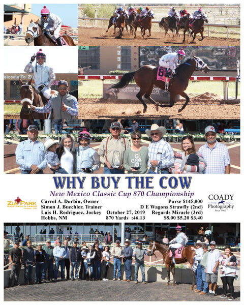 WHY BUY THE COW - New Mexico Classic Cup 870 Championship - 10-27-19 - R01 - ZIA