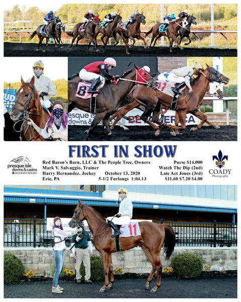 FIRST IN SHOW - 10-13-20 - R04 - PID