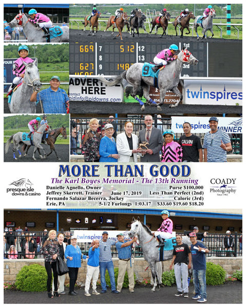 MORE THAN GOOD - The Karl Boyes Memorial - The 13th Running - 06-17-19 - R06 - PID