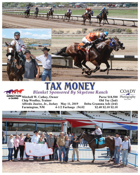 TAX MONEY - Blanket Sponsored By Skystone Ranch - 05-11-19 - R06 - SRP