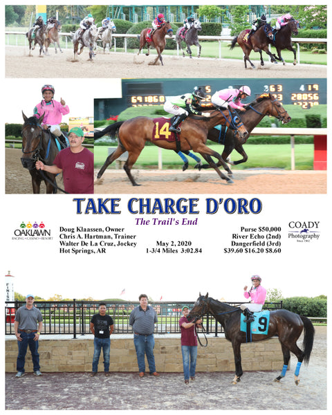 TAKE CHARGE D'ORO - The Trail's End - 05-02-20 - R14 - OP