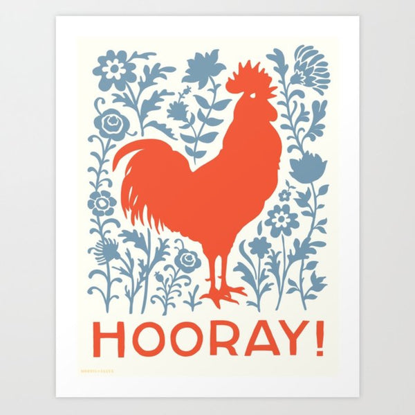 Hooray Rooster Art Print