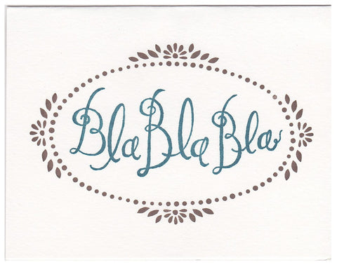 Wholesale - Bla Bla Bla letterpress greeting card, blank inside - MEGC-0034/MEGC-0035