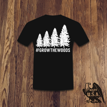Load image into Gallery viewer, #GROWTHEWOODS Tee - Made in USA