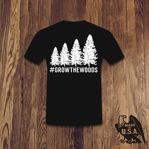 #GROWTHEWOODS Tee - Made in USA