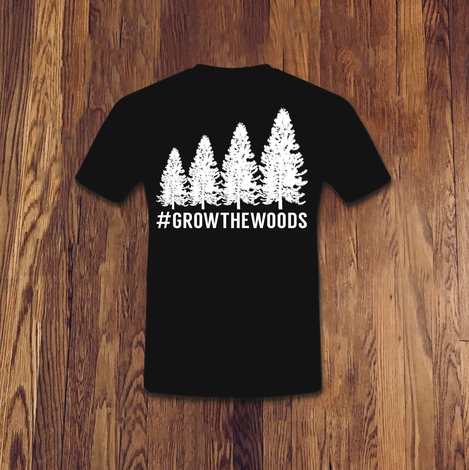 #GROWTHEWOODS TEE