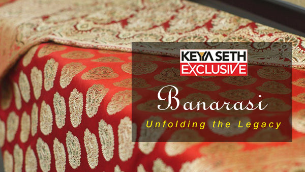 Banarasi- Unfolding the Legacy