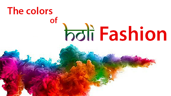 The Colours of Holi Fashion