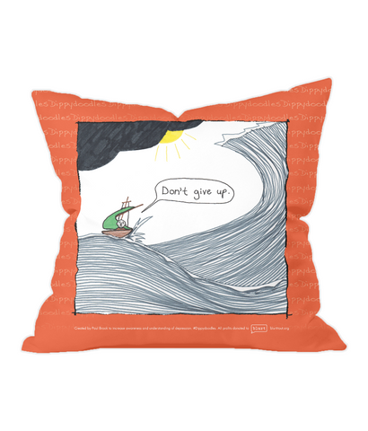 Throw Cushion - Don't give up – Dippydoodles