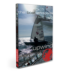 DVD: Boat Whisper: Upwind by Rooster Sailing