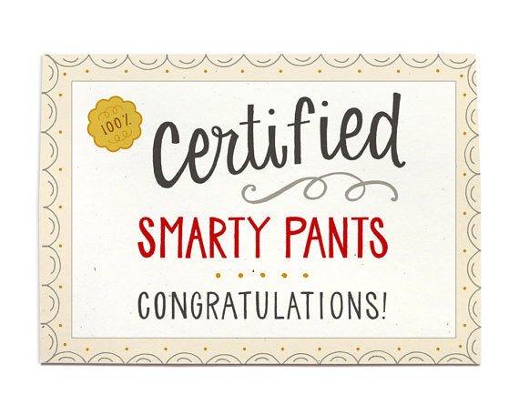 Certified Smarty Pants Graduation Card