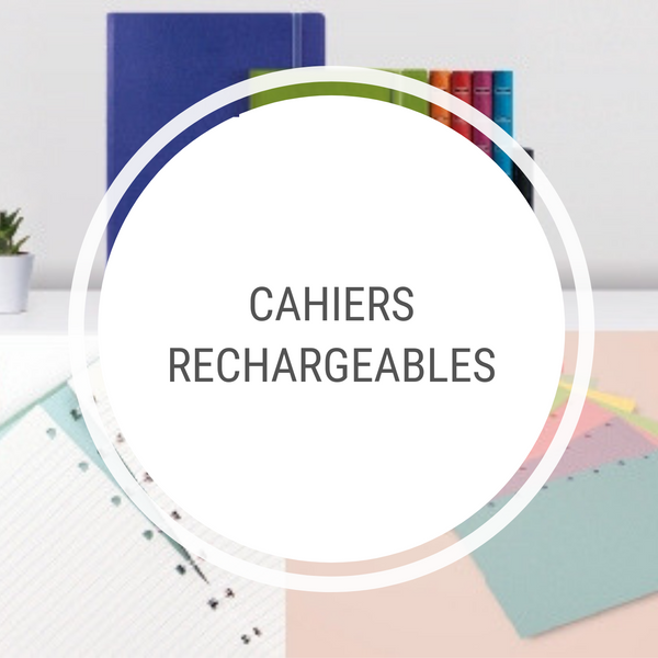 Cahiers rechargeables