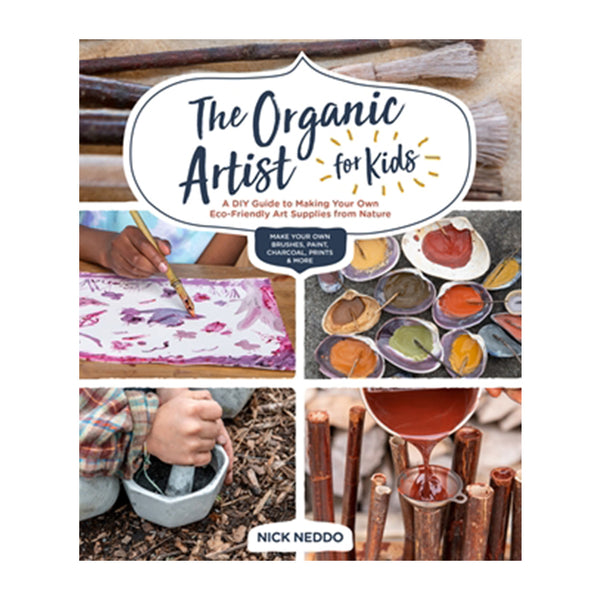 The Organic Artist for Kids (anglais) - Studio d'art Shuffle