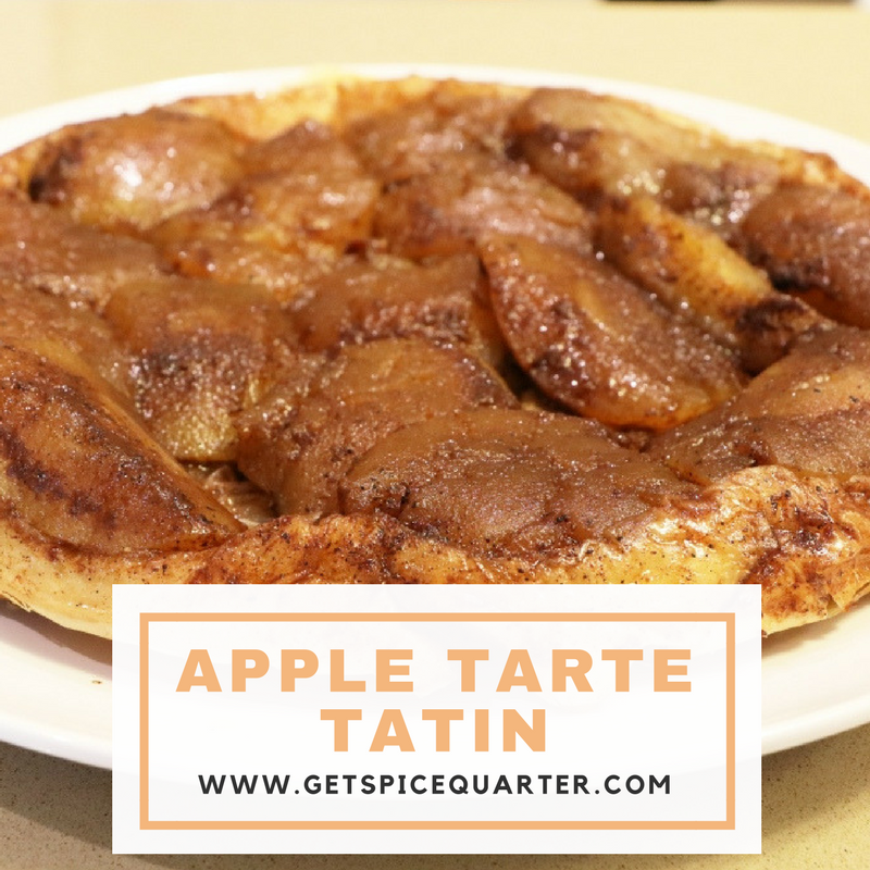 Spice Quarter | Spiced Apple Tarte Tatin | Apple Pie Spice Blend