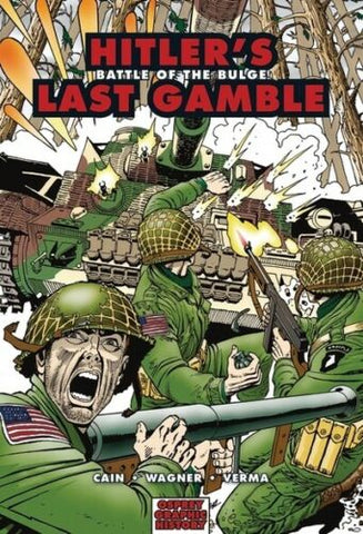 Hitler's Last Gamble: Battle of the Bulge (Graphic History)