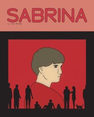 Sabrina - Signed by Nick Drnaso (HC)