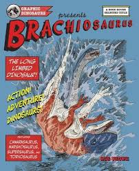 Graphic Dinosaurs presents Brachiosaurus