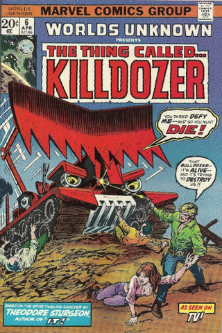 Worlds Unknown #6 : The Thing Called Killdozer