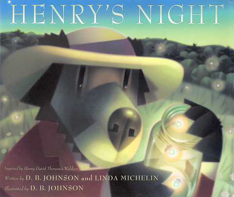 Henry's Night by D.B. Johnson and Linda Michelin