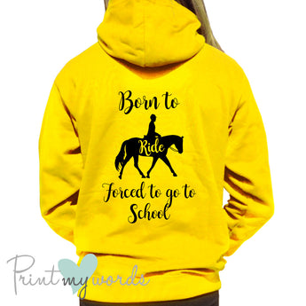 Born To Ride Kids Hoodie Childrens Show Jumping Equestrian Pony Horse Gift