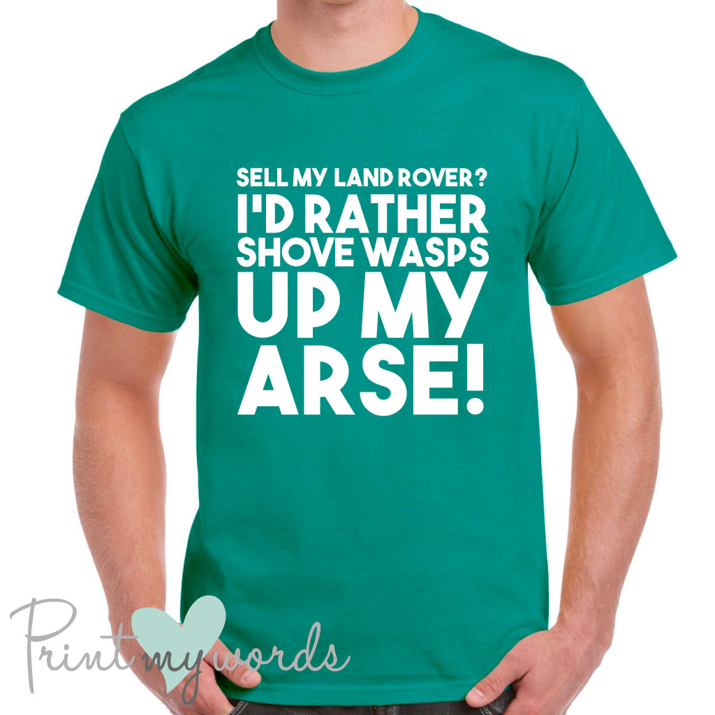 8807e65b Men's Shove Wasps Land Rover Funny T-Shirt – Print My Words