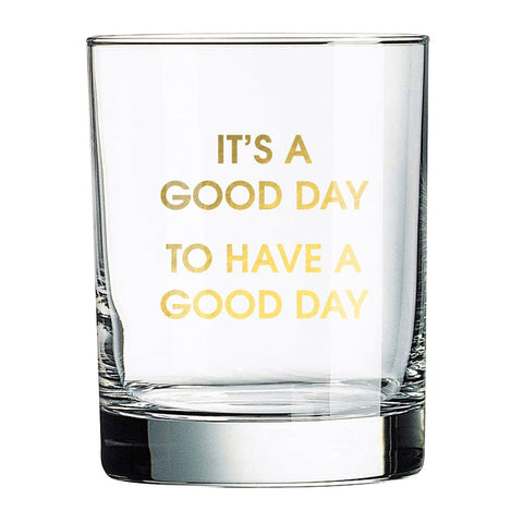 GOOD DAY ROCKS GLASS