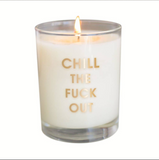CG Candle: Chill the Fuck Out Candle