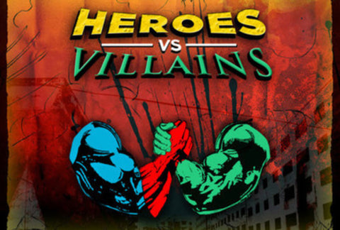 Superheroes versus Villains