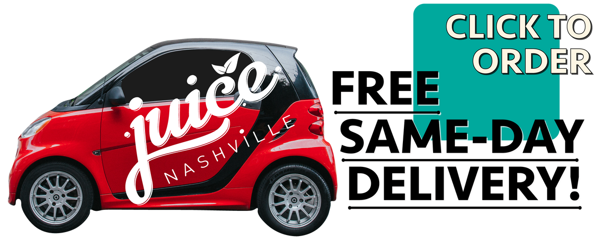 Free same day juice delivery in Nashville, TN