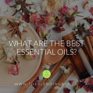 What are the Best Essential Oils?