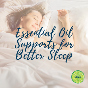 Essential Oil Supports for Better Sleep