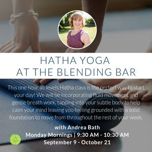 Hatha Yoga with Andrea Bath | Monday mornings September 9 - October 21