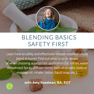 Blending Basics: Safety First with Amy Reedman RA, EOT