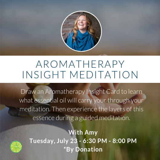 Aromatherapy Insight Meditation with Amy